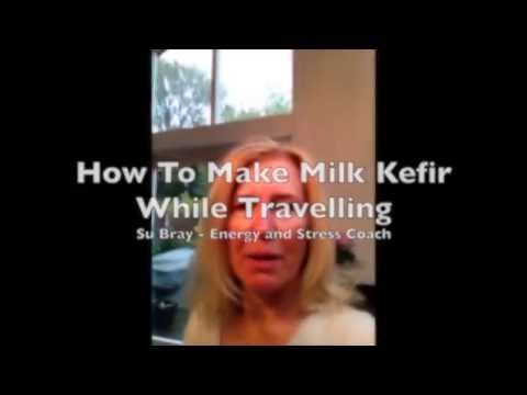 How To Make Milk Kefir while Travelling