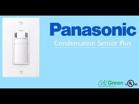 Condensation Sensor Plus, brought to you by Panasonic
