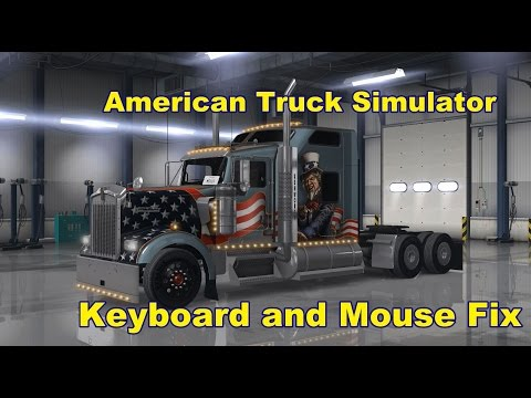 American Truck Simulator  - |Keyboard and Mouse Stopped Working|