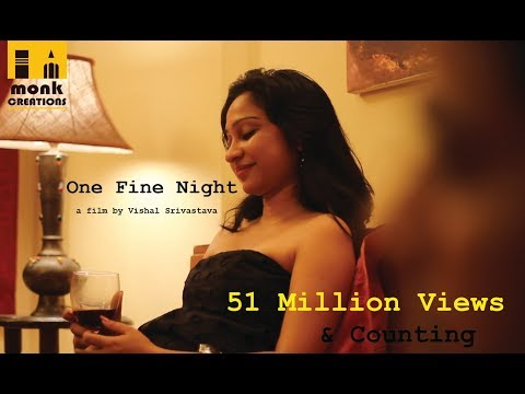 Xxx Mp4 One Fine Night 1 Hindi Short Film 2017 Directed By Vishal Srivastava 3gp Sex