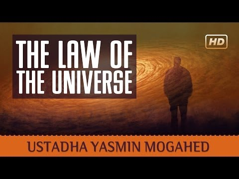 The Law Of The Universe ᴴᴰ ┇ Amazing Islamic Reminder ┇ by Ustadha Yasmin Mogahed ┇ TDR Production ┇