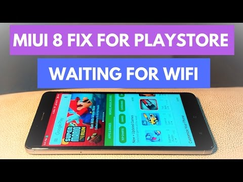Miui 8 Fix Waiting For Wifi in Playstore | Hindi
