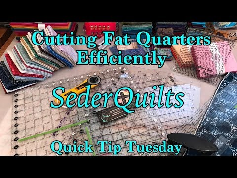 Cutting Fat Quarters Frugally and Efficiently ~ Quick Tip Tuesday by SederQuilts
