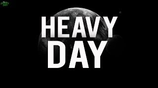 THE HEAVY DAY