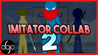 The Imitator Collab 2 (hosted by Shuriken)