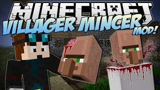 Minecraft | VILLAGER MINCER MOD! (EAT All the Villagers!) | Mod Showcase