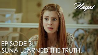 Suna learned the truth! | Hayat Episode 3 (Hindi Dubbed)