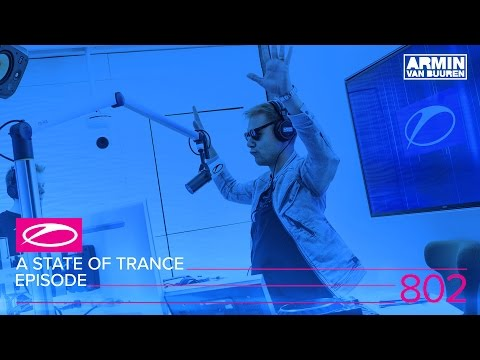 A State of Trance Episode 802 (#ASOT802)