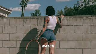 Kehlani -  Water [Official Audio]