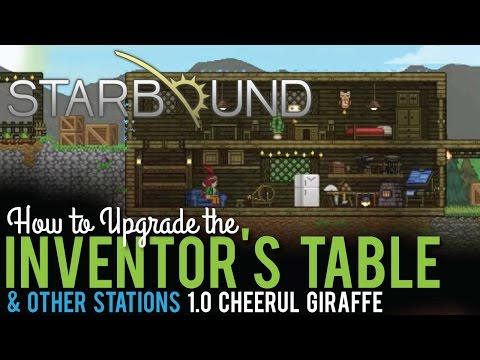 How to Upgrade the Inventors Table in Starbound 1.0