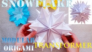 Turn in a large Snowflake Snowflake? Origami Transformer 3d.  Christmas Crafts