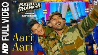 Aari Aari Full Video | Satellite Shankar | Sooraj Pancholi Megha | Tanishk Bagchi | Bombay Rockers