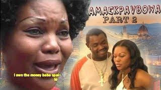 Edo Benin Movie - Amaekpavbowa Part 2 (Full Benin Movie)