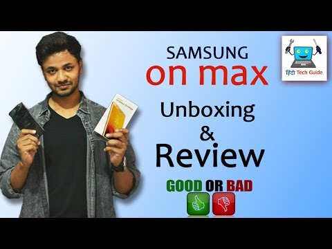 samsung galaxy ON MAX unboxing & review