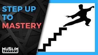 Step Up to Mastery