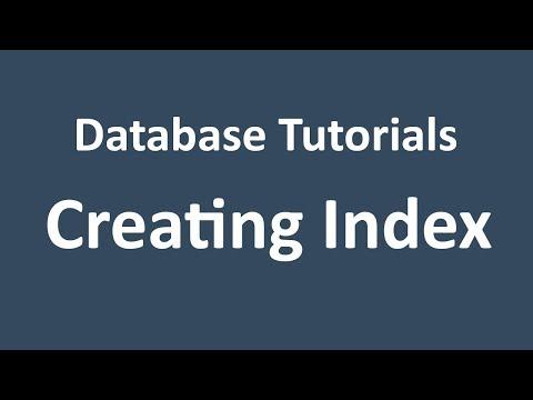 Database Tutorial - 18 - Creating Index