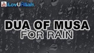 Dua of Musa For Rain ᴴᴰ | Story Of Repentance