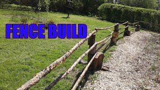 Fence build ( natural materials)