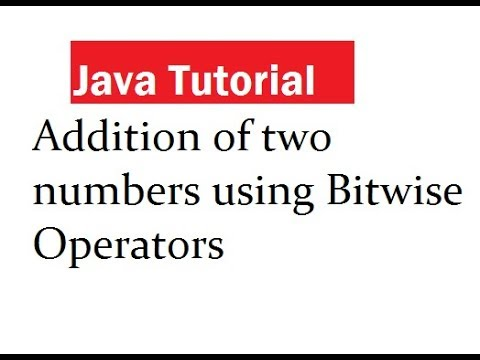 Java Program Addition of two numbers using Bitwise Operators