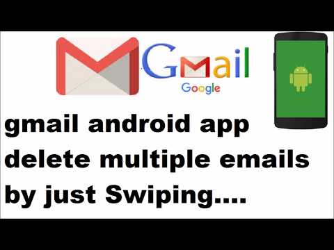 gmail android app delete emails by just swiping very very fast