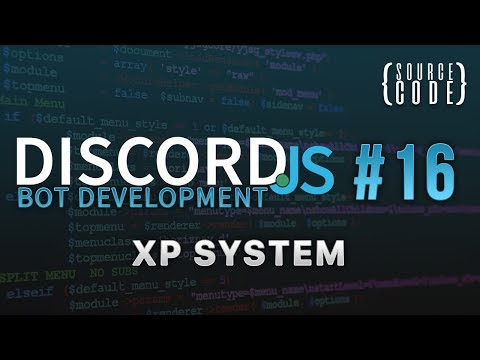 Discord.js Bot Development - XP System - Episode 16