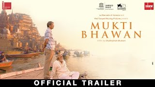 Mukti Bhawan Official Trailer | Adil Hussain | Releasing 7th April