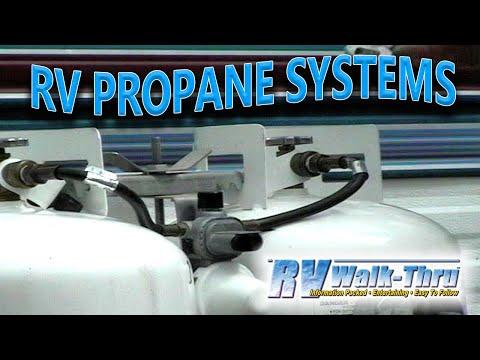 RV Walk-Thru: LP Gas (Propane) Systems