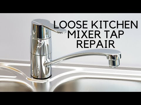 Loose Kitchen Mixer Tap Easy Fix