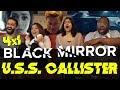 Black Mirror 4x1 USS Callister Group Reaction