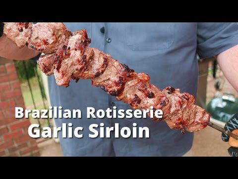 Brazilian Style Garlic Sirloin Steak - Garlic Sirloin Grilled on Rotisserie Weber Grill