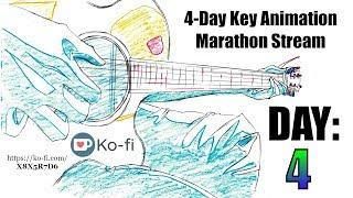 Key Animation Marathon Stream - Day 4 [GRAND FINALE]