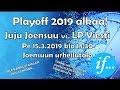 Juju Joensuu Vs LP Viesti Livestream 1532019