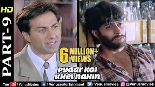 Pyaar Koi Khel Nahin - Part 9 | Sunny Deol, Mahima Chaudhary & Apoorva Agnihotri | Best Movie Scenes
