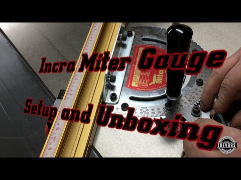 Setup and Unboxing of Incra Miter Gauge