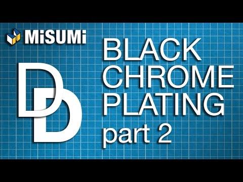 Black Chrome Plating Process Pt. 2 | Design On Demand | MISUMI USA