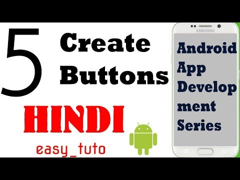 5 Create Button in XML  | Android App Development Series | HINDI | HD