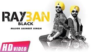 Rayban Black | Major Jasneet Singh Ft. Urban Singh | New Punjabi Songs 2017 | Shemaroo punjabi