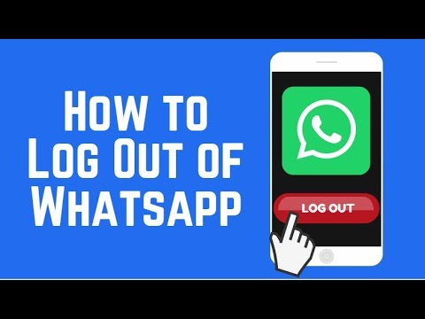 How to Log Out of WhatsApp on Android and iOS 2018