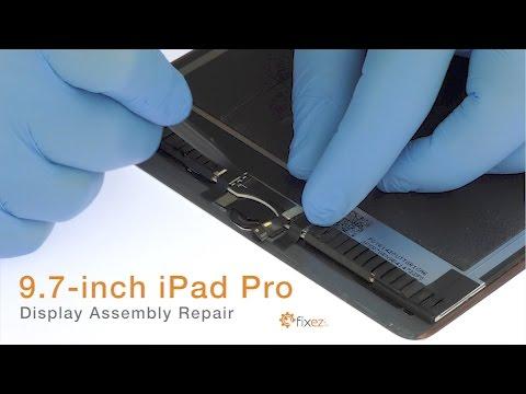 iPad Pro 9.7 Display Assembly Repair - Fixez.com