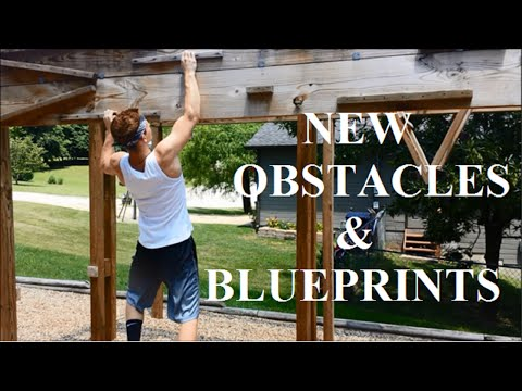 Ninja Warrior Course: NEW OBSTACLES & BLUEPRINTS!  How To Build Your Own Course!