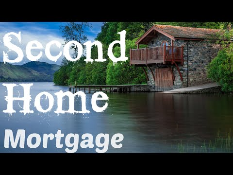 Second Home Mortgage - Livin the Dream! - Vacation home