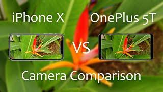 OnePlus 5T Vs iPhone X Camera Comparison