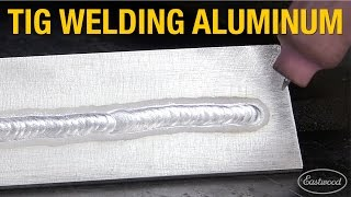 How To Tig Weld Aluminum Pointers And Troubleshooting With Eastwood