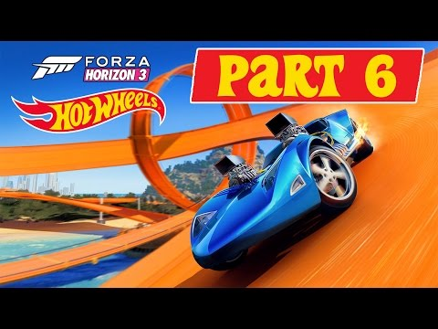 Forza Horizon 3 - Hot Wheels DLC - Let's Play - Part 6 -