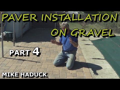 How I lay pavers on Gravel  (Mike Haduck)