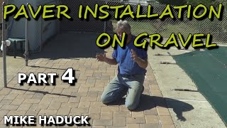 How I Lay Pavers On Gravel Mike Haduck