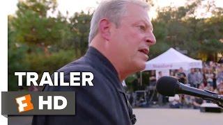 An Inconvenient Sequel: Truth to Power Official Trailer 1 (2017) - Al Gore Movie