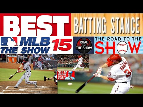 MLB THE SHOW 15 - ROAD TO THE SHOW - BEST BATTING STANCE - MLB THE SHOW 15 ELITE TIPS -BEST SWING
