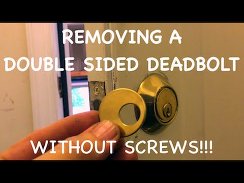 Removing a double keyed deadbolt without screws