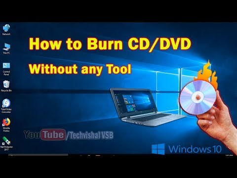 How to Burn CD/DVD in windows 10/8/7/XP II Burn DVD In Laptop Simple without any software